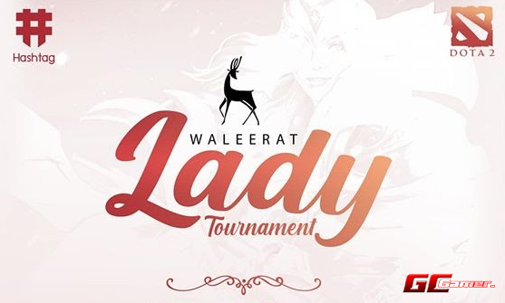 Lady Tournament by Hashtag E-Sports